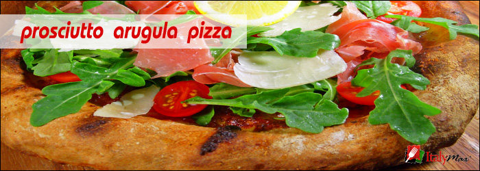 How to Make A Great Prosciutto Arugula Pizza At Home