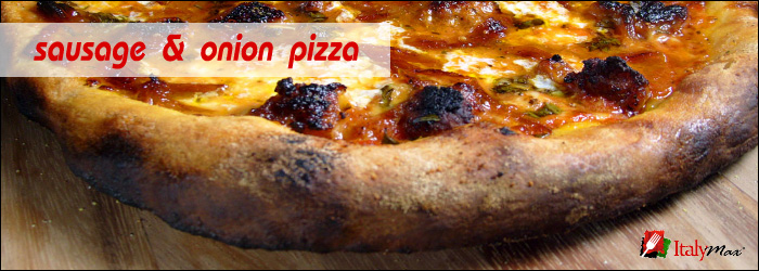 How to Make A Great Sausage and Caramelized Onion Pizza At Home